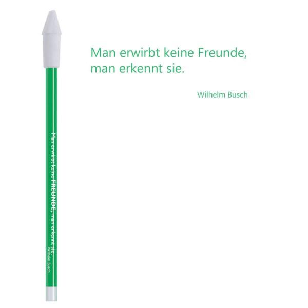 Bleistift Busch Man erwirbt keine Freunde